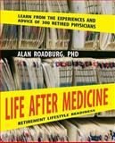 Life after Medicine, Alan Roadburg, 0973002735
