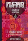 BPM Excellence in Practice 2008 : Using BPM for Competitive Advantage, , 0977752739