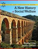 A New History of Social Welfare, Day, Phyllis J. and Schiele, Jerome H., 0205052738