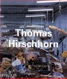 Thomas Hirschhorn, Alison M. Gingeras and Carlos Basualdo, 0714842737