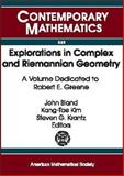 Explorations in Complex and Riemannian Geometry : A Volume Dedicated to Robert E. Greene, Greene, Robert Everist, 0821832735