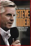 My Chequered Career, Steve Rider, 0857332732