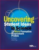 Uncovering Student Ideas in Science : 25 More Formative Assessment Probes, Keeley, Page and Eberle, Francis, 0873552733