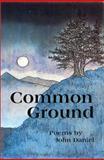 Common Ground, Daniel, John, 0917652738