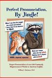 Perfect Pronunciation, by Jingle!, William F. Harrison, 1475922736