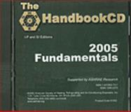The ASHRAE HandbookCD - 2005 Fundamentals : I-P and SI Units, , 1931862737