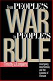 From People's War to People's Rule : Insurgency, Intervention, and the Lessons of Vietnam, Lomperis, Timothy J., 0807822736