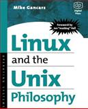 Linux and the Unix Philosophy, Gancarz, Mike, 1555582737