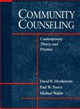Community Counseling : Contemporary Theory and Practice, Hershenson, David B. and Power, Paul W., 0205172741