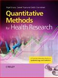 Quantitative Methods for Health Research : A Practical Interactive Guide to Epidemiology and Statistics, Bruce, Nigel and Pope, Daniel, 0470022744