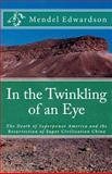 In the Twinkling of an Eye, Mendel Edwardson, 1480132748