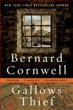 Gallows Thief, Bernard Cornwell, 0060082747
