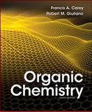 Organic Chemistry, Carey, Francis and Giuliano, Robert, 0073402745