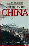 A History of China, Roberts, J. A. G., 1403992746