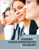 Introduction to Academic and Career Opportunities in Psychology (First Edition), Emilio Ulloa, Kristen Cole, 1621312747