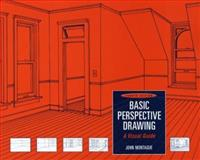 Basic Perspective Drawing : A Visual Guide, Montague, John, 0471472743