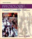 Psychology : Concepts and Connections, Brief Version, Rathus, Spencer A., 0495092746
