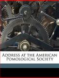 Address at the American Pomological Society, Marshall P. 1798-1886 Wilder, 1149862742