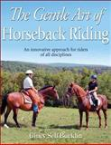 The Gentle Art of Horseback Riding 1st Edition