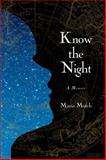 Know the Night, Maria Mutch, 1476702748