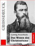 Das Wesen des Christentums, Ludwig Feuerbach, 1491002743