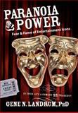 Paranoia and Power, Gene N. Landrum, 1600372740