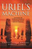 Uriel's Machine, Christopher Knight and Robert Lomas, 193141274X
