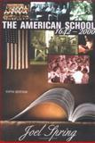 The American School 1642-2000, Spring, Joel H., 0072322748