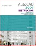 AutoCad 2007 Instructor with Autodesk Inventor Software 06-07, Leach, James A., 0073312746