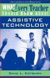 What Every Teacher Should Know about Assistive Technology, Edyburn, 0205382746