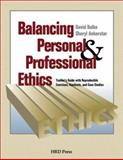 Balancing Personal and Professional Ethics 9780874252743