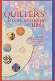 The Quilter's Color Scheme Bible, Celia Eddy, 0896892743