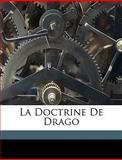 La Doctrine de Drago, Henri-Alexis Moulin, 1149232749