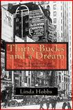 30 Bucks and a Dream, Linda Hobbs, 1492222747