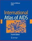 International Atlas of AIDS, Mandell, Gerald L., 1573402745