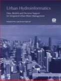 Urban Hydroinformatics, Price, Roland and Vojinovic, Zoran, 1843392747
