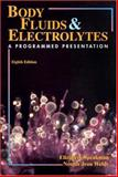 Body Fluids and Electrolytes : A Programmed Presentation, Speakman, Elizabeth and Weldy, Norma Jean, 0323012744