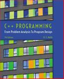 C++ Programming : From Problem Analysis to Program Design, Malik, D. S., 1285852745