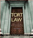 Tort Law for Legal Assistants, Edwards, Linda L. and Edwards, J Stanley, 1401812740