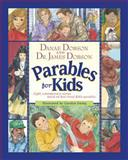 Parables for Kids, Danae Dobson and James C. Dobson, 1414302746