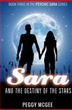 SARA and the Destiny of the Stars, Peggy McGee, 1481182749