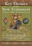 Key Themes of the New Testament, David Graves, 1490922741