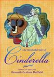 The Wonderful Story of Cinderella, Kenneth Graham Duffield, 193965274X