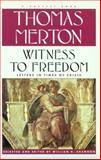 Witness to Freedom, Thomas Merton, 0156002744