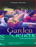 Garden Genetics : Teaching with Edible Plants, Rice, Elizabeth and Krasny, Marianne, 0873552741