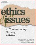 Ethics and Issues in Contemporary Nursing, Burkhardt, Margaret A. and Nathaniel, Alvita K., 1418042749