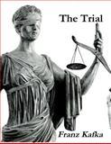 The Trial, Franz Kafka, 1466322748
