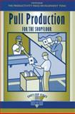 Pull Production for the Shopfloor, Productivity Press Development Team, 1563272741