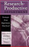 The Research-Productive Department : Strategies from Departments That Excel, Bland, Carole J. and Weber-Main, Anne Marie, 1882982746