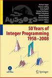 50 Years of Integer Programming, 1958-2008, , 3540682740